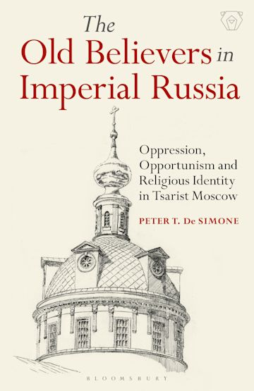 The Old Believers in Imperial Russia cover