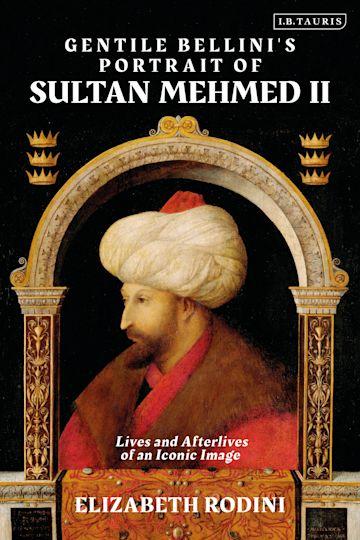 Gentile Bellini's Portrait of Sultan Mehmed II cover