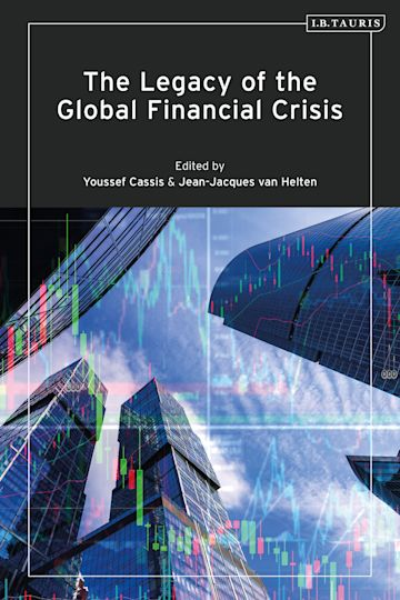 The Legacy of the Global Financial Crisis cover