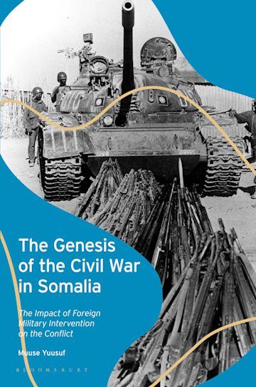 The Genesis of the Civil War in Somalia cover