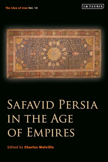 Safavid Persia in the Age of Empires cover