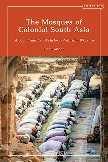 The Mosques of Colonial South Asia cover