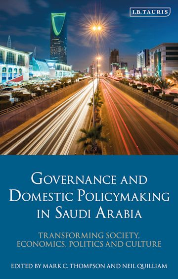 Governance and Domestic Policy-Making in Saudi Arabia cover