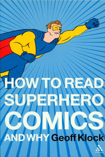 How to Read Superhero Comics and Why cover