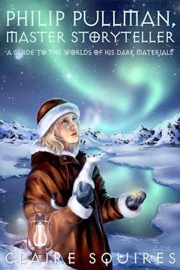 Philip Pullman, Master Storyteller cover