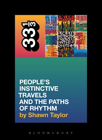 A Tribe Called Quest's People's Instinctive Travels and the Paths of Rhythm cover