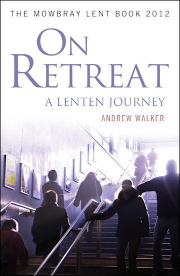 On Retreat: A Lenten Journey cover