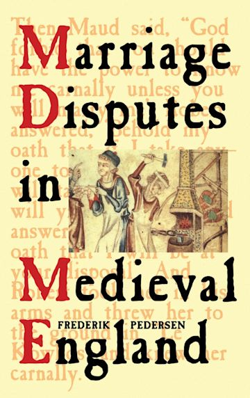 Marriage Disputes in Medieval England cover