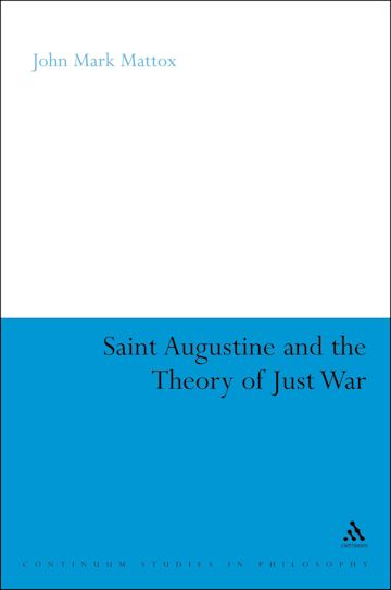 St. Augustine and the Theory of Just War cover