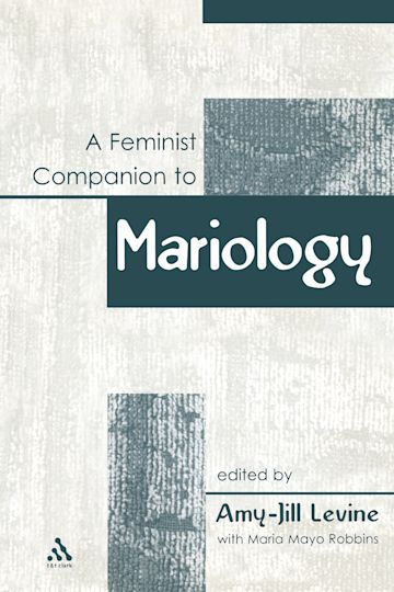 A Feminist Companion to Mariology cover