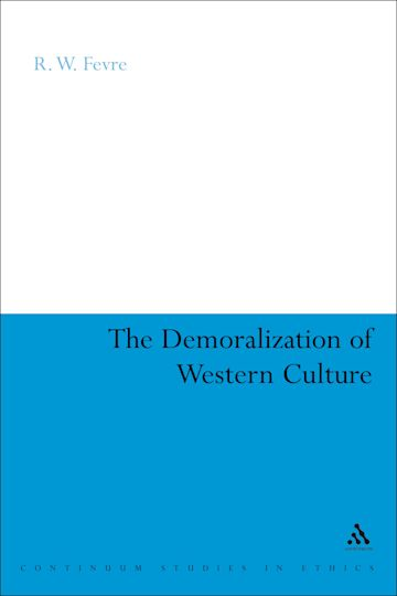 The Demoralization of Western Culture cover