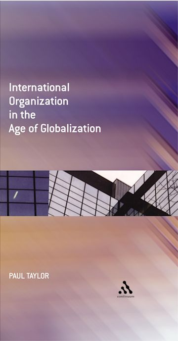 International Organization in the Age of Globalization cover