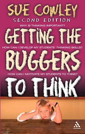 Getting the Buggers to Think 2nd Edition cover