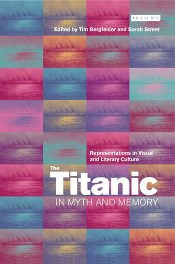 The Titanic in Myth and Memory cover