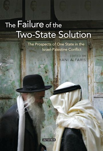 The Failure of the Two-State Solution cover