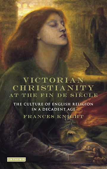 Victorian Christianity at the Fin de Siècle cover