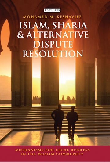 Islam, Sharia and Alternative Dispute Resolution cover