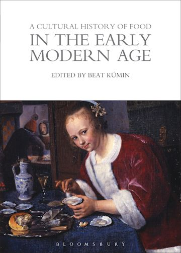 A Cultural History of Food in the Early Modern Age cover