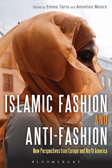 Islamic Fashion and Anti-Fashion cover