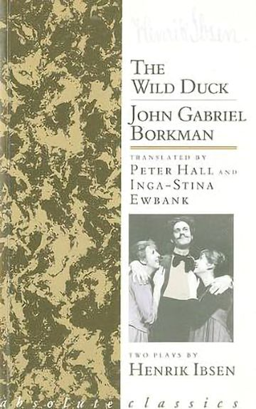 The  Wild Duck/John Gabriel Borkman cover