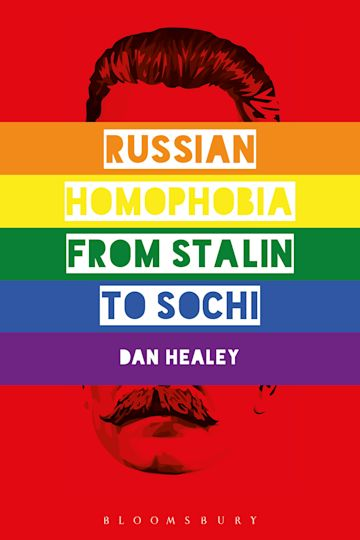Russian Homophobia from Stalin to Sochi cover
