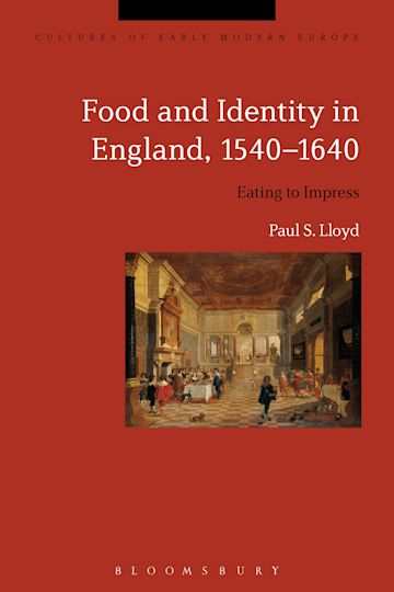 Food and Identity in England, 1540-1640 cover