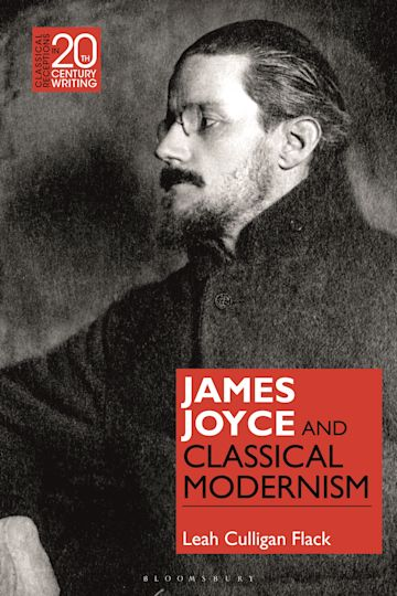 James Joyce and Classical Modernism cover