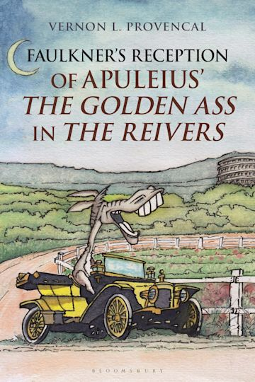 Faulkner's Reception of Apuleius' The Golden Ass in The Reivers cover