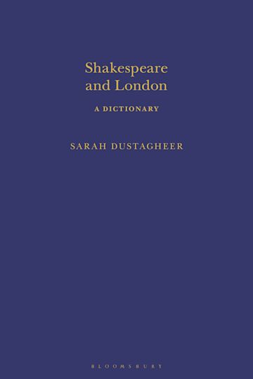 Shakespeare and London: A Dictionary cover