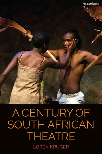 A Century of South African Theatre cover