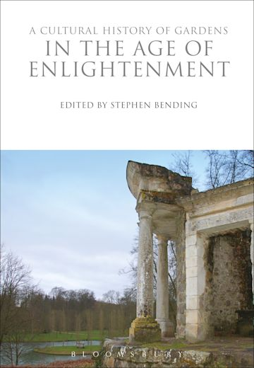 A Cultural History of Gardens in the Age of Enlightenment cover
