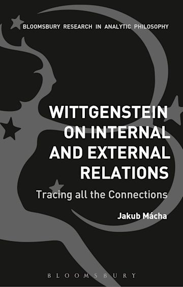 Wittgenstein on Internal and External Relations cover