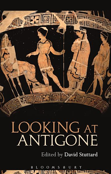 Looking at Antigone cover