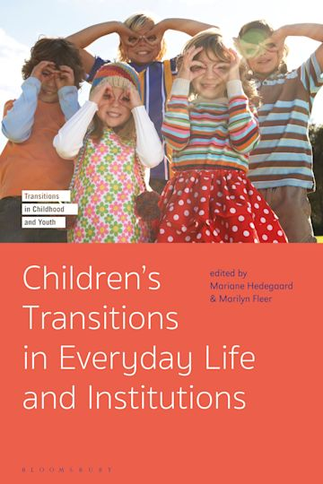 Children's Transitions in Everyday Life and Institutions cover