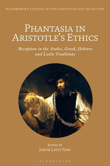 Phantasia in Aristotle's Ethics cover