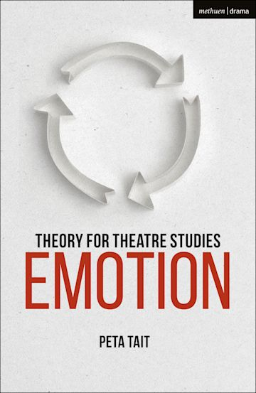 Theory for Theatre Studies: Emotion cover