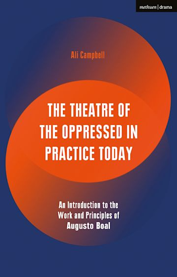 The Theatre of the Oppressed in Practice Today cover