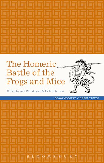 The Homeric Battle of the Frogs and Mice cover