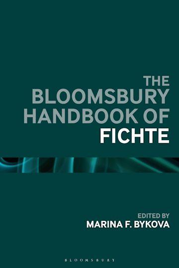 The Bloomsbury Handbook of Fichte cover