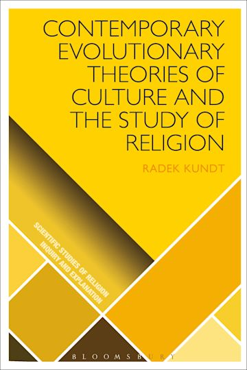 Contemporary Evolutionary Theories of Culture and the Study of Religion cover