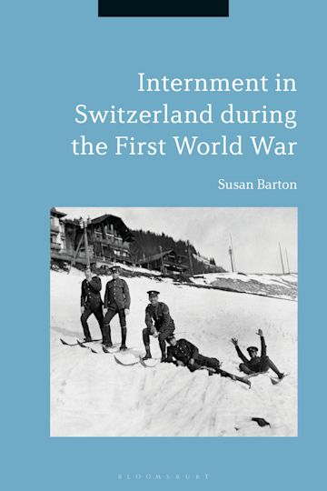 Internment in Switzerland during the First World War cover