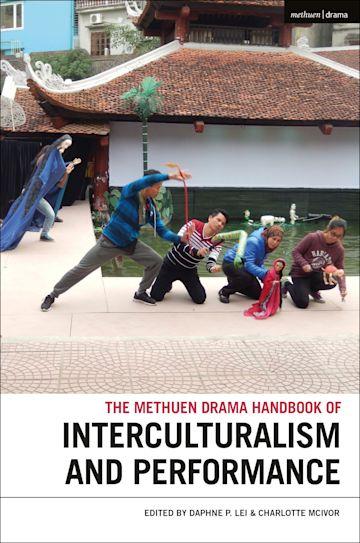 The Methuen Drama Handbook of Interculturalism and Performance cover