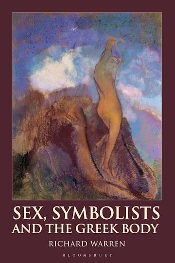 Sex, Symbolists and the Greek Body cover