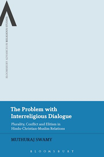 The Problem with Interreligious Dialogue cover