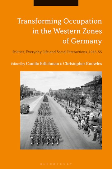 Transforming Occupation in the Western Zones of Germany cover