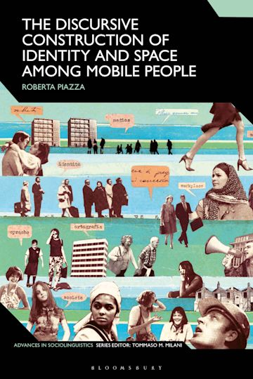 The Discursive Construction of Identity and Space Among Mobile People cover