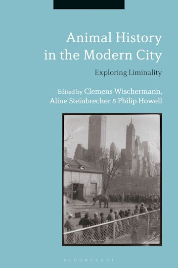 Animal History in the Modern City cover