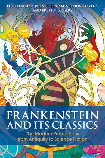 Frankenstein and Its Classics cover