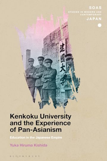 Kenkoku University and the Experience of Pan-Asianism cover
