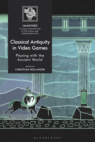 Classical Antiquity in Video Games cover